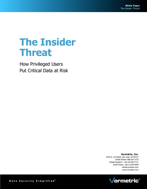 The Insider Threat - How Privileged Users Put Critical Data at Risk