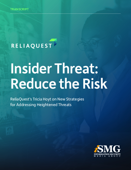Insider Threat: Reduce the Risk