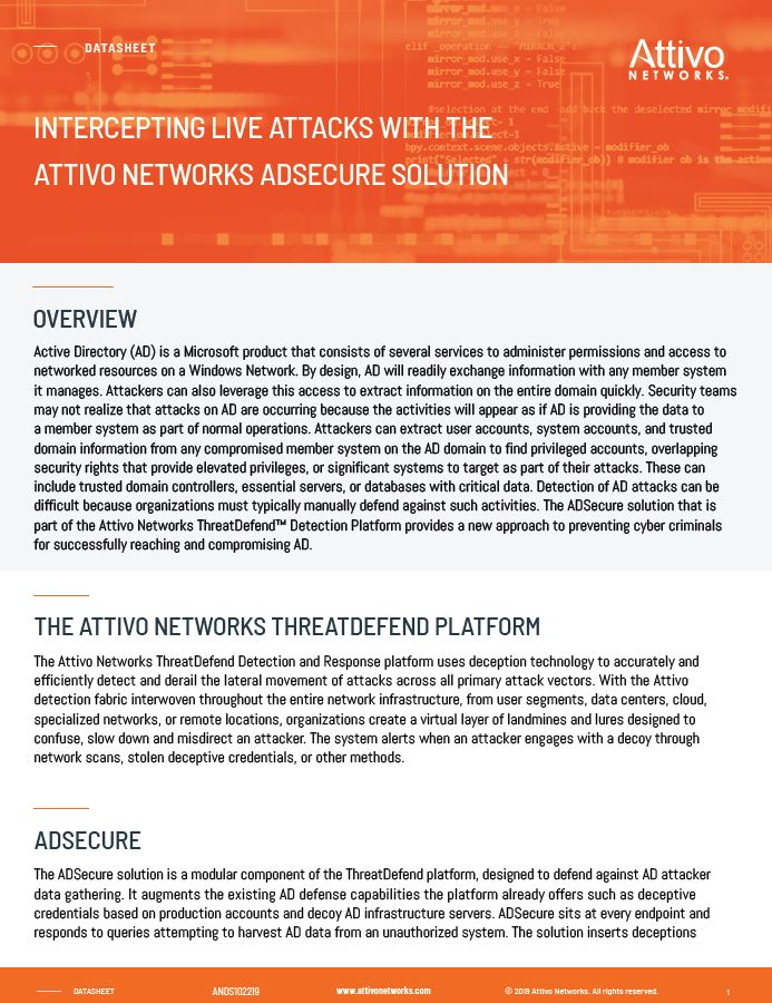 Intercepting Live Attacks With The Attivo Networks AdSecure Solution