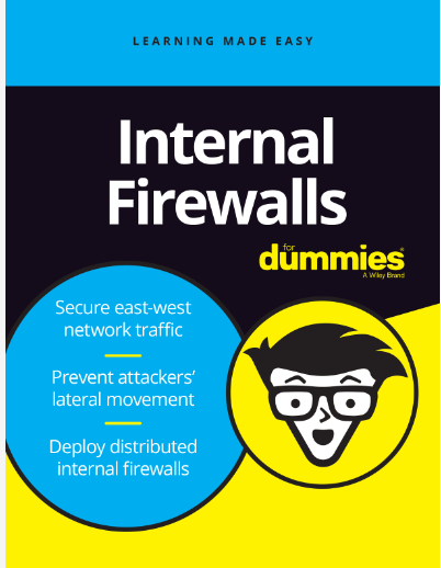 Internal Firewalls for Dummies