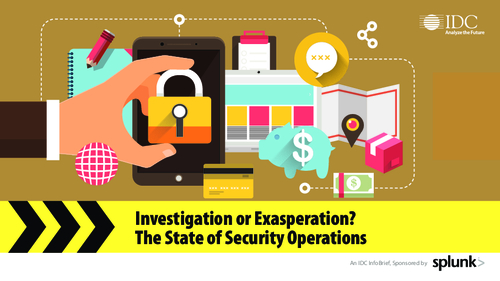 Investigation or Exasperation? The State of Security Operations