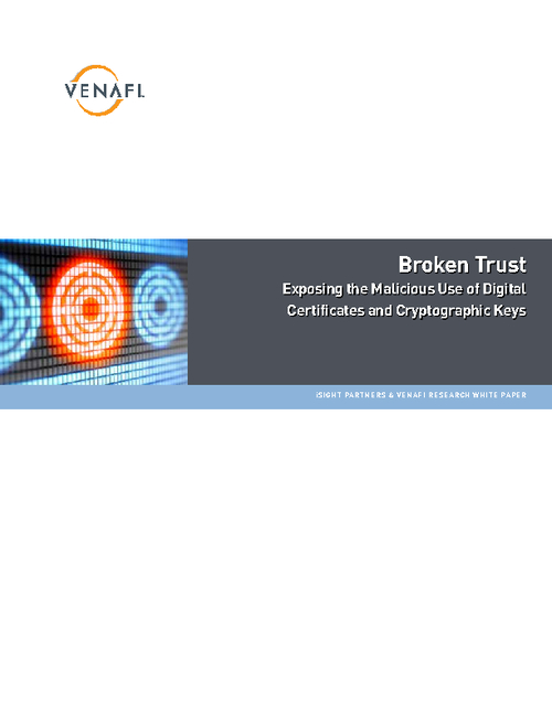 iSIGHT Partners Research - Broken Trust: Exposing the Malicious Use of Keys and Certificates