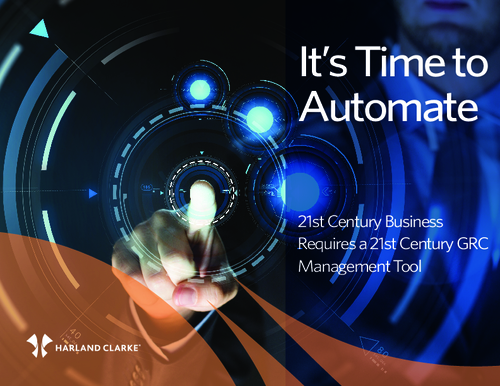 It's Time to Automate: 21st Century Business Requires a 21st Century GRC Management Tool
