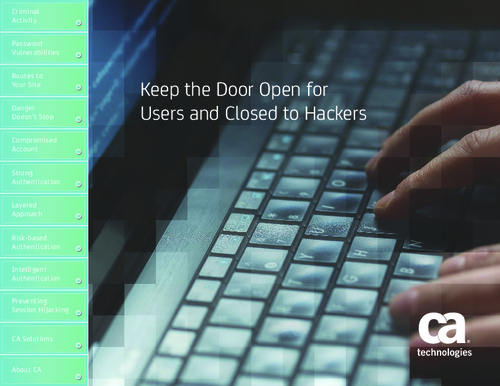 Keep the Door Open for Users and Closed to Hackers