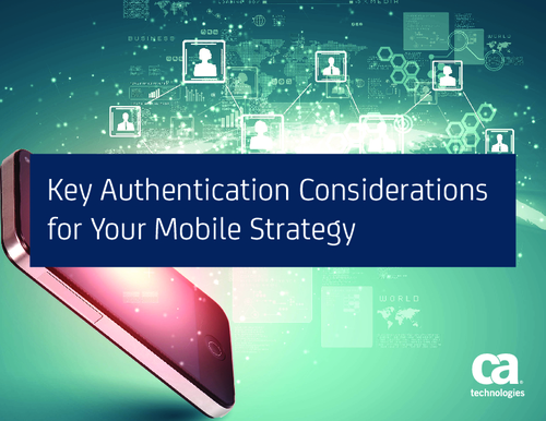 Key Authentication Considerations for Your Mobile Strategy