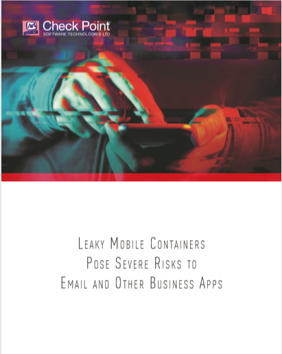Leaky Mobile Containers Pose Severe Risks to E-mail and other Business APPS
