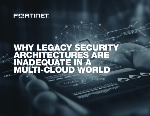 Why Legacy Security Architectures are Inadequate in a Multi-cloud World