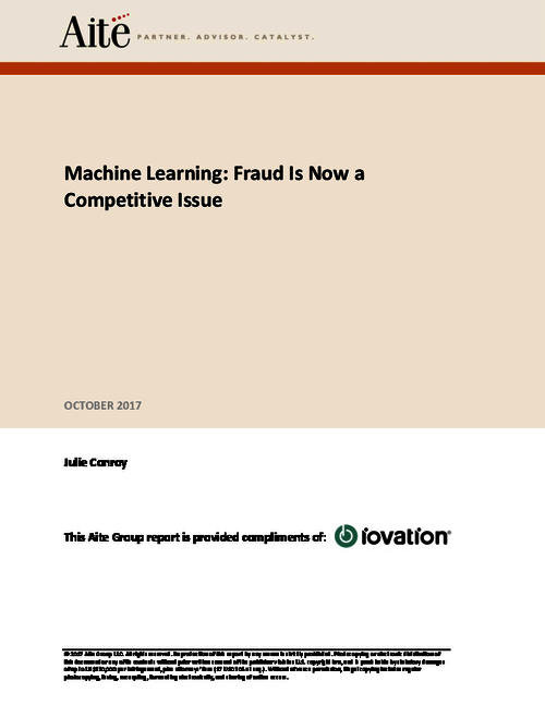 Machine Learning: Fraud Is Now a Competitive Issue