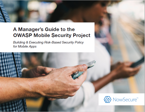 A Manager's Guide to the OWASP Mobile Security Project