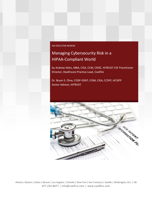 Managing Cybersecurity Risk in a HIPAA-Compliant World