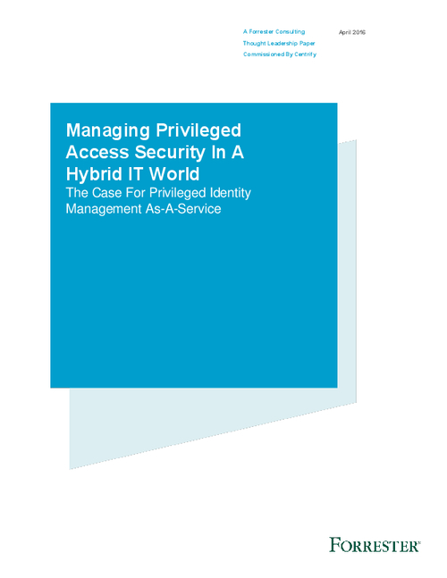 Managing Privileged Access Security In A Hybrid IT World