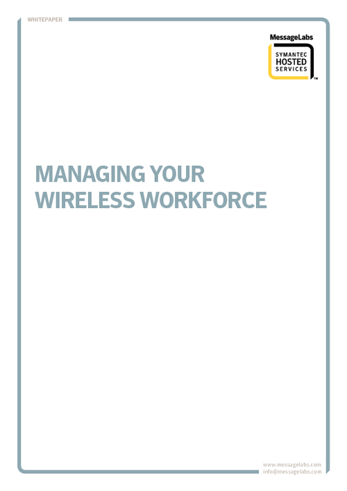 Managing Your Wireless Workforce