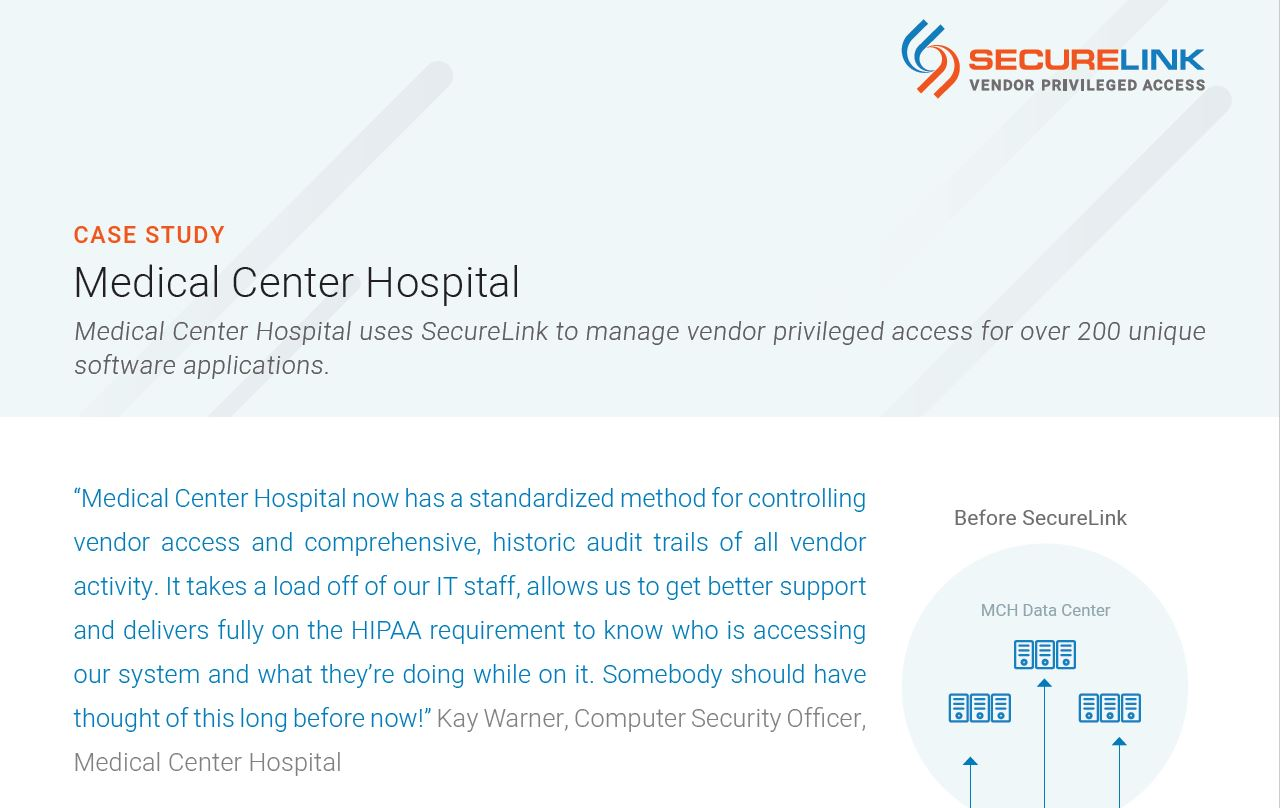 Medical Center Hospital Uses SecureLink to Manage Vendor Privileged Access