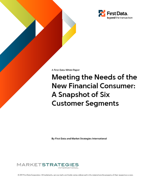 Meeting the Needs of the New Financial Consumer: A Snapshot of Six Customer Segments