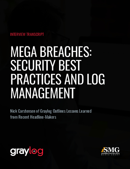 Mega Breaches: Security Best Practices & Log Management