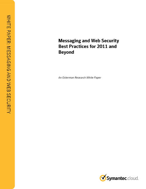 Messaging and Web Security Best Practices for 2011 and Beyond