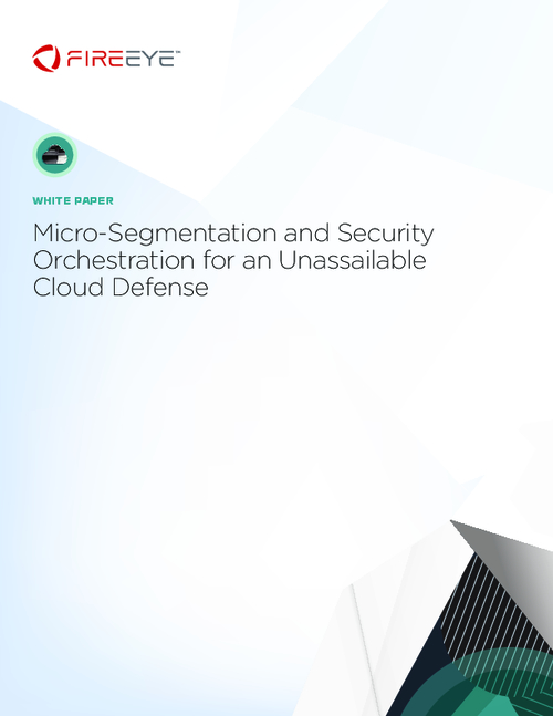 Micro-Segmentation and Security Orchestration for an Unassailable Cloud Defense
