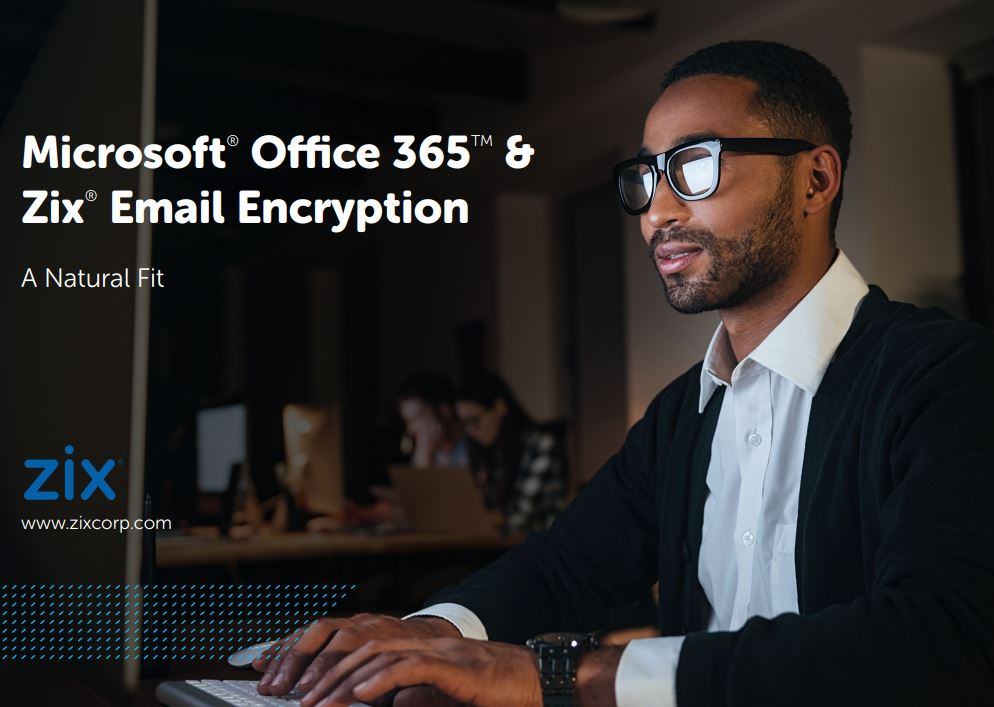 Microsoft Office 365 & Email Encryption: A Natural Fit