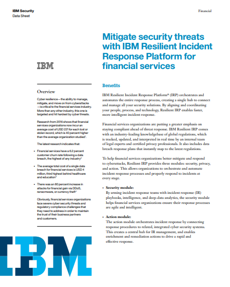 Mitigate Security Threats with IBM Resilient Incident Response Platform for Financial Services