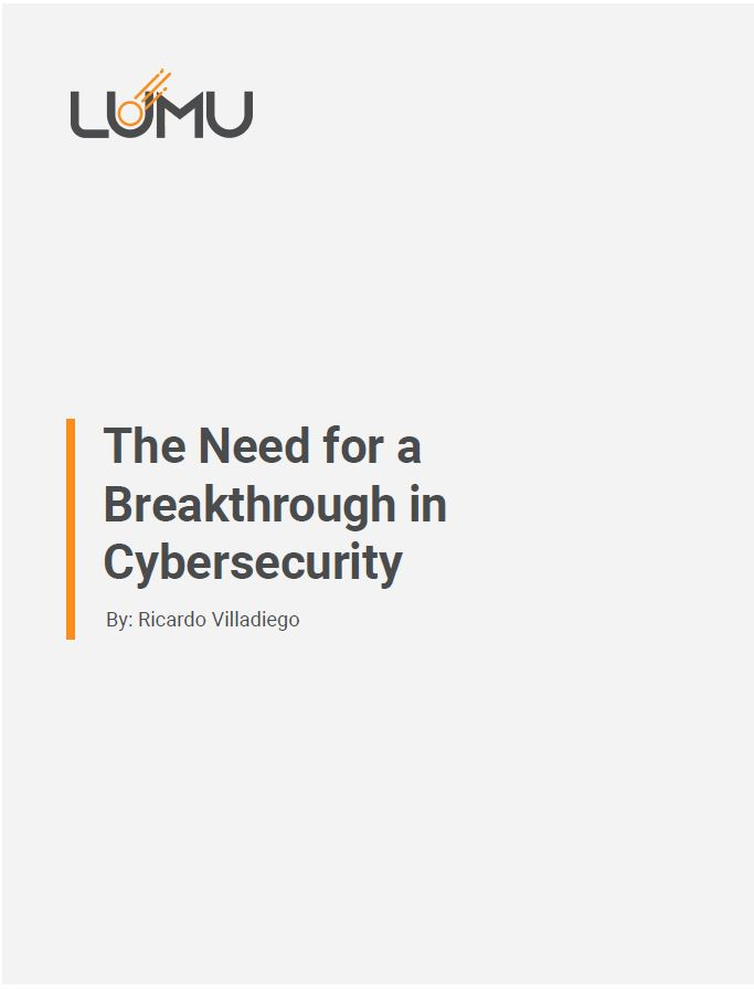 The Need for a Breakthrough in Cybersecurity