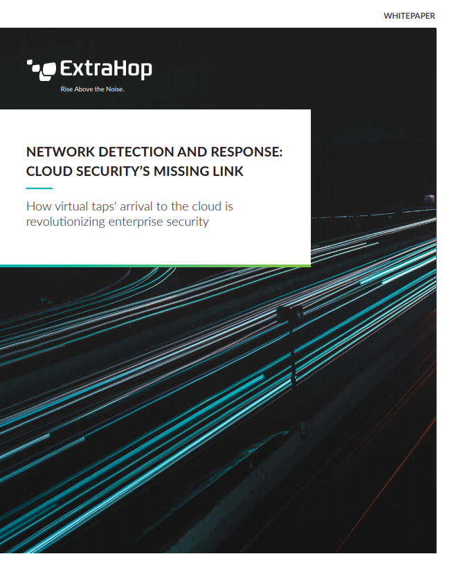 Network Detection and Response: Cloud Security's Missing Link