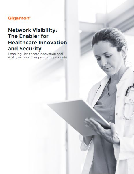 Network Visibility: The Enabler for Healthcare Innovation and Security