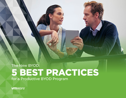 The New BYOD: Five Best Practices for a Productive BYOD Program