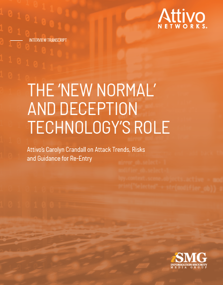 The 'New Normal' and Deception Technology's Role