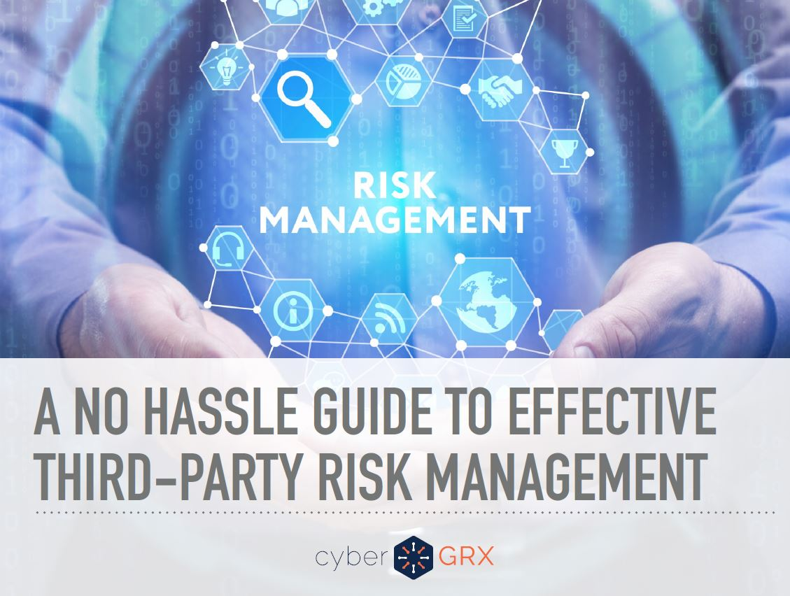 No Hassle Guide to Effective Third-Party Risk Management