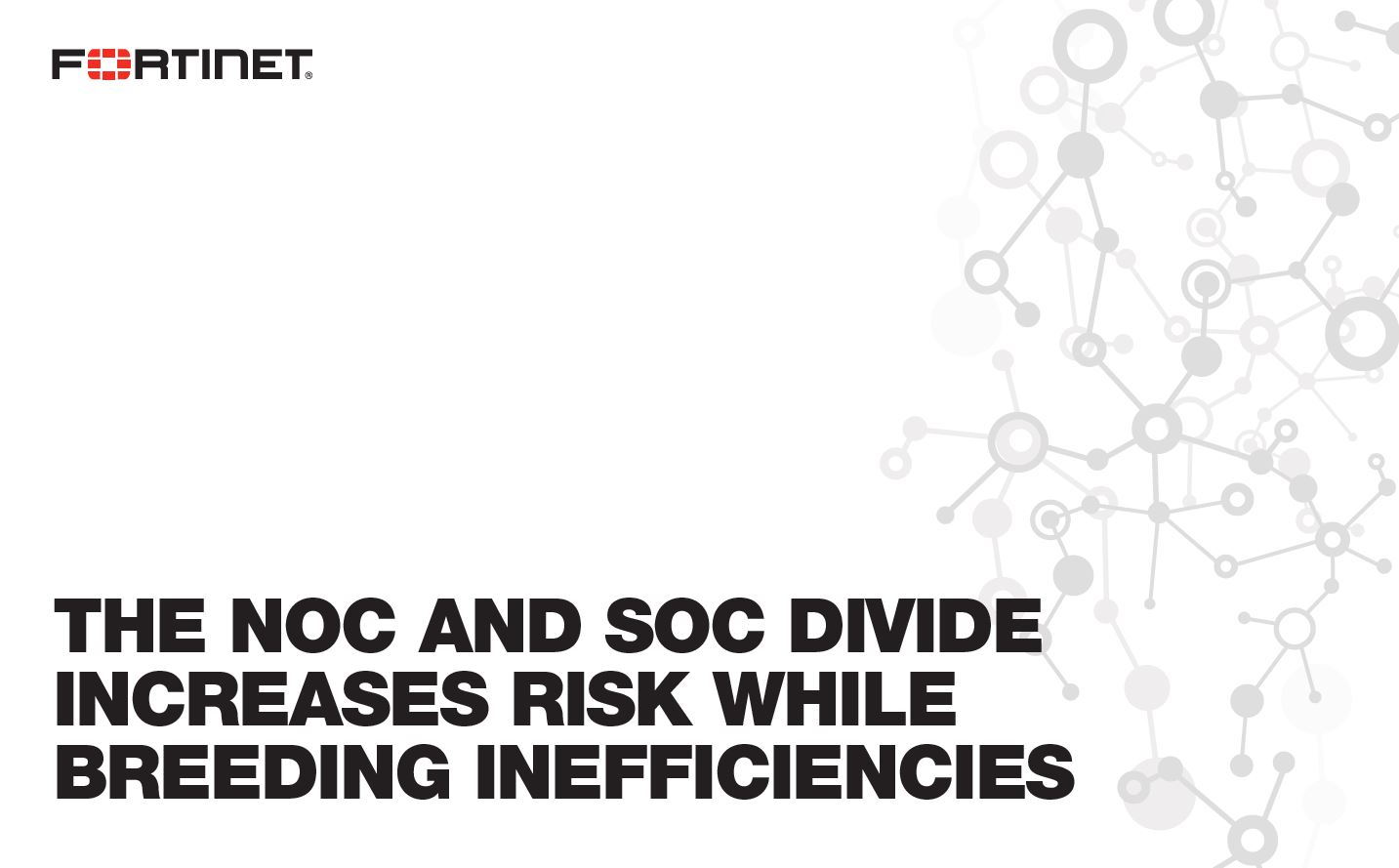The NOC and SOC Divide: Increased Risk and Inefficiencies