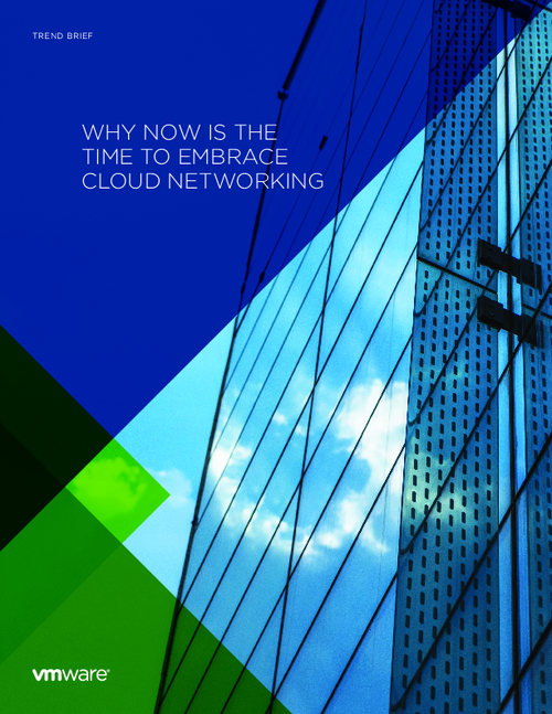 Why Now is the Time to Embrace Cloud Networking