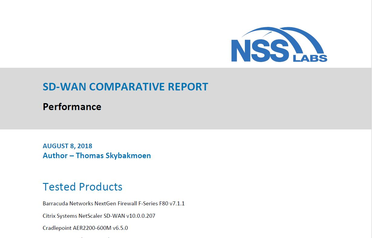 NSS Labs Comparative Report: What You Need To Know When Selecting SD-WAN Solutions