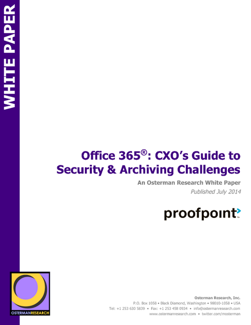 Office 365: CXO's Guide to Security and Archiving Challenges