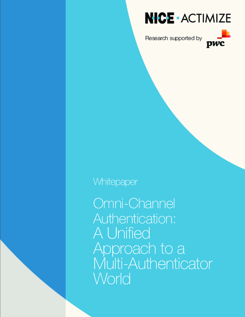 Omni-Channel Authentication: A Unified Approach to a Multi-Authenticator World