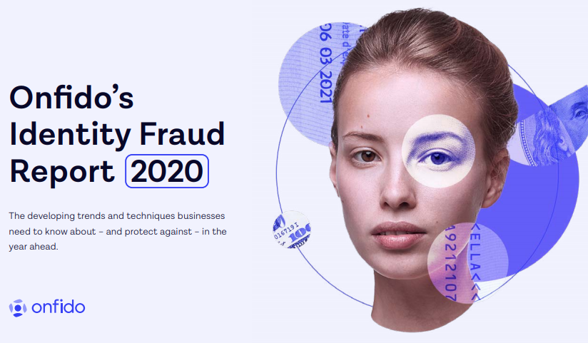 Onfido's Identity Fraud Report 2020