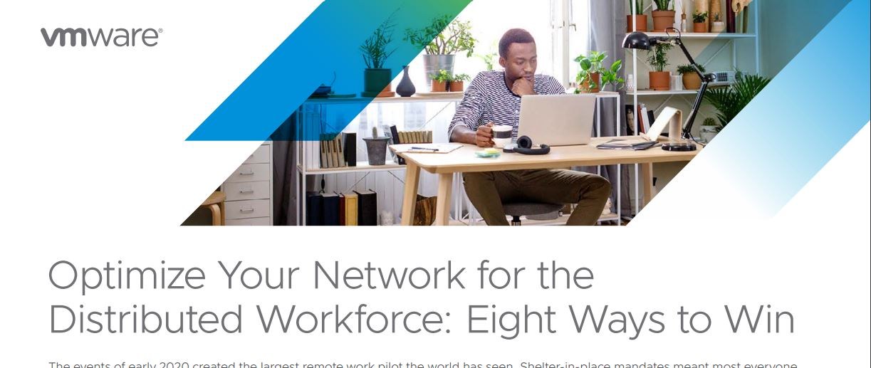 Optimize Your Network for the Distributed Workforce: 8 Ways to Win