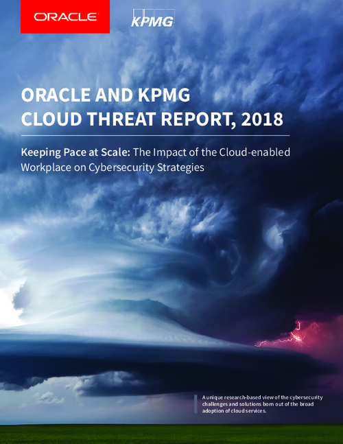 Oracle & KPMG Cloud Threat Report 2018
