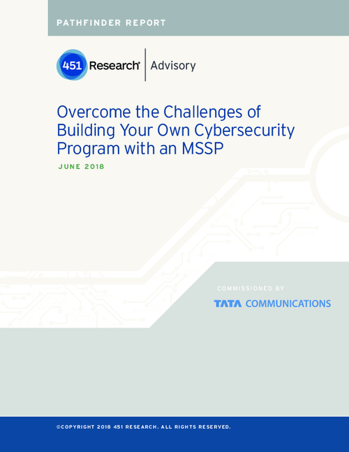 Overcome the challenges of building your own cybersecurity program with an MSSP