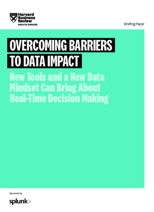 Overcoming Barriers to Data Impact: New Tools and a New Data Mindset Can Bring About Real-Time Decision-Making