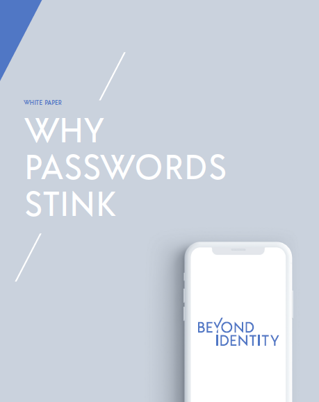 Why Passwords Stink