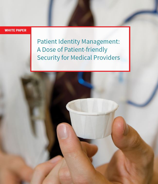 Patient Identity Management: A Dose of Security for Medical Providers