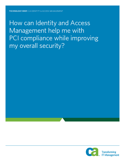 PCI Compliance: How Identity & Access Management Helps with Compliance While Improving Overall Security