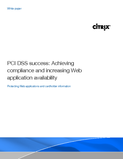 PCI DSS Success: Achieving Compliance and Increasing Web Application Availability