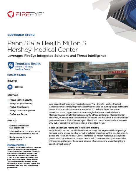 Penn State Medical Center Leverages FireEye Integrated Solutions and Threat Intelligence