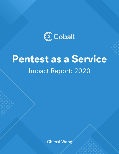 Pentest as a Service Impact Report 2020