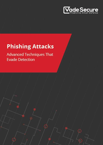 Phishing Attacks: Advanced Techniques that Evade Detection