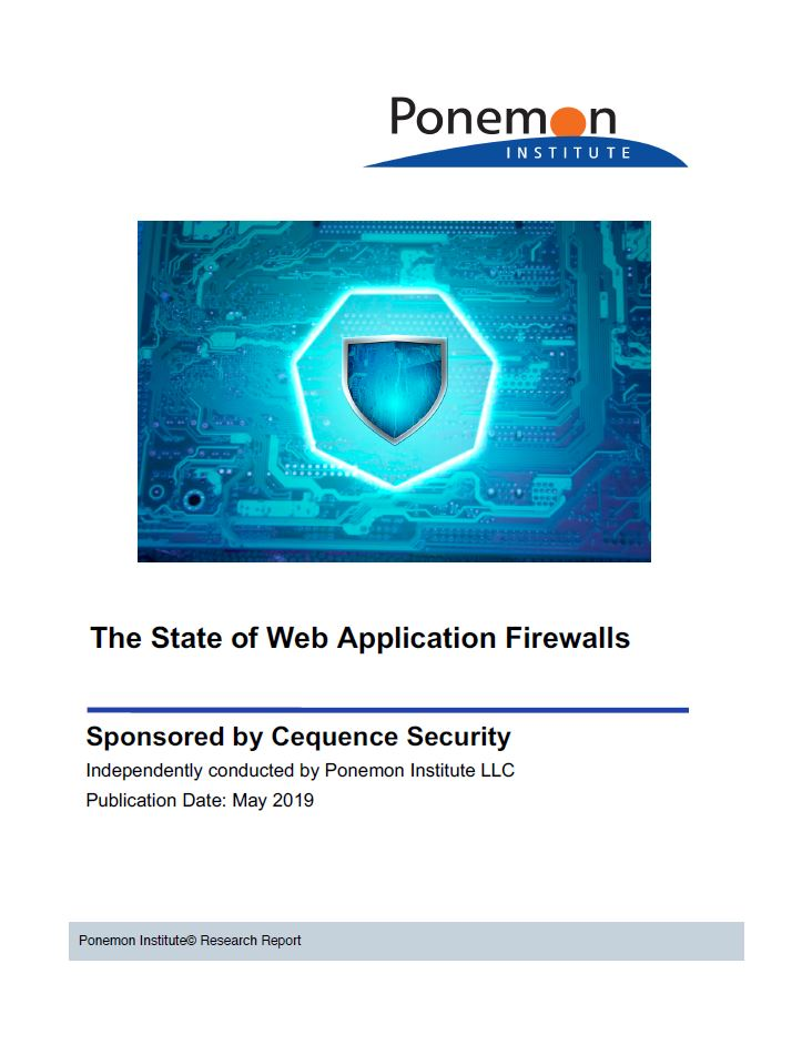 Ponemon: The State of Web Application Firewalls
