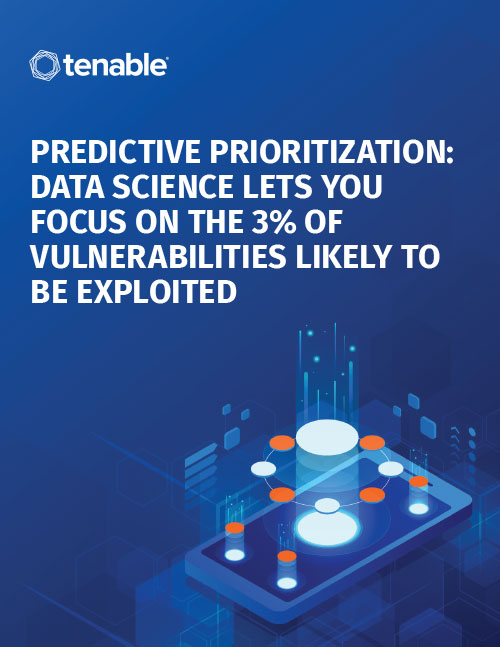 Predictive Prioritization: Data Science Lets You Focus on the 3% of Vulnerabilities Likely to Be Exploited