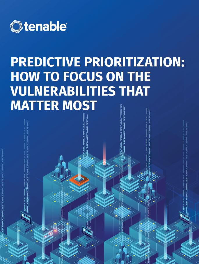 Predictive Prioritization: How to Focus on the Vulnerabilities That Matter Most