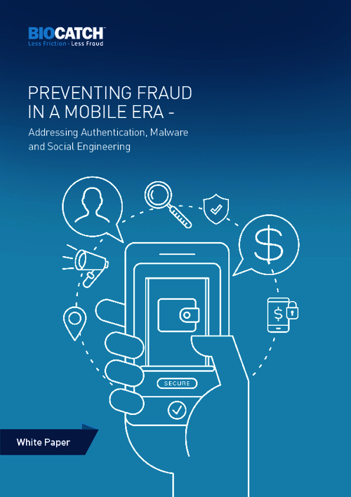 Preventing Fraud in Mobile Era - Addressing Authentication, Malware and Social Engineering